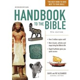 Zondervan Handbook To The Bible: Fifth Edition, by David Alexander and Pat Alexander, Paperback