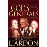 God's Generals: The Revivalists, by Roberts Liardon