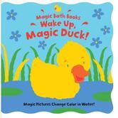 Wake Up Magic Duck, Magic Bath Books, by Moira Butterfield & Jeremy Child, Bath Book