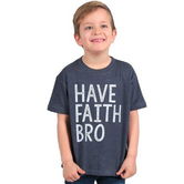 Ruby's Rubbish, Have Faith Bro, Kid's Short Sleeve T-shirt, Navy Heather, 2T-5T