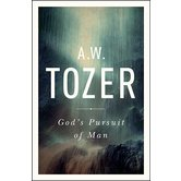 God's Pursuit of Man, by A. W. Tozer, Paperback