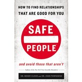 Safe People, by Henry Cloud and John Townsend