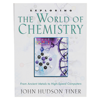 Exploring the World of Chemistry by John H. Tiner, Paperback, Grades 5-9 and up