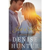 Just a Kiss, A Summer Harbor Novel, Book 3, by Denise Hunter
