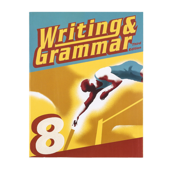 BJU Press, Writing and Grammar 8 Student Worktext, 3rd Edition, Paperback, Grade 8