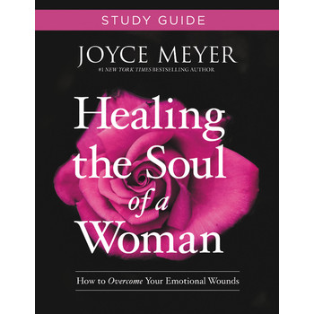 Healing the Soul of a Woman Study Guide, by Joyce Meyer, Paperback