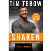 Shaken: Young Reader's Edition, by Tim Tebow, Paperback