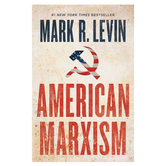 American Marxism, by Mark R Levin, Hardcover