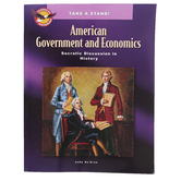 The Classical Historian, Take a Stand! American Government and Economics Student Book, Grades 9-12