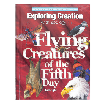 Apologia, Exploring Creation with Zoology 1 Flying Creatures Textbook, Hardcover, Grades K-6