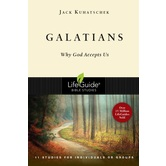 Galatians: Why God Accepts Us, LifeGuide Series, by Jack Kuhatschek, Paperback