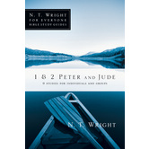 1 & 2 Peter and Jude, N. T. Wright For Everyone Bible Study Series, by N. T. Wright, Paperback