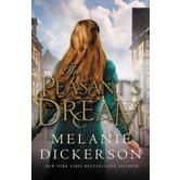 The Peasant's Dream, Hagenheim Fairy Tale Romance Series, Book 11, by Melanie Dickerson
