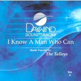 I Know a Man Who Can, Accompaniment Track, As Made Popular by The Talleys, CD