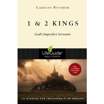 1 & 2 Kings: God's Imperfect Servants, LifeGuide Bible Study Series, by Carolyn Nystrom, Paperback