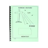 Kansas History in Light of the Cross Jr. High School Worktext, 143 Pages, Grades 6-8