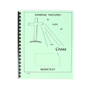 Kansas History in Light of the Cross Jr. High School Worktext, 143 Pages, Grades 6-8