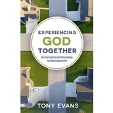 Experiencing God Together, by Tony Evans, Paperback