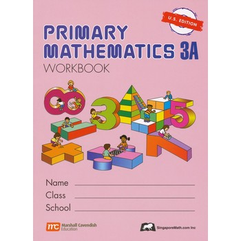 Singapore Math, Primary Math Workbook 3A, U.S. Edition, Paperback, 150 Pages, Grades 3-4