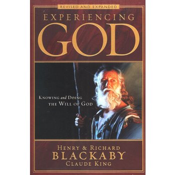Experiencing God: Knowing and Doing the Will of God, Revised & Expanded, by Various Authors