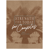 Pre-buy, Strength for Today for Couples: 365 Meditations, by BroadStreet