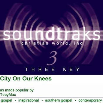 City On Our Knees, Accompaniment Track, As Made Popular by tobyMac, CD