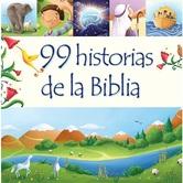 99 Historias de la Biblia, by Juilet David & Elina Ellis, Hardcover