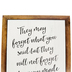 Schoolgirl Style, They May Forget Motivational Chart, 17 x 22 Inches, Industrial Chic, 1 Piece