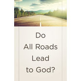 American Tract Society, Do All Roads Lead To God, Set of 25 Tracts