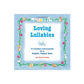 Loving Lullabies: 15 Christian Instrumentals for a Brighter, Happier Baby, by Cedarmont Baby, CD