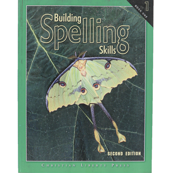 Christian Liberty Press, Building Spelling Skills Book 1, 2nd Ed, Paperback, 127 Pages, Grade 1