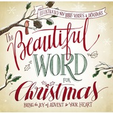 The Beautiful Word for Christmas: Bring the Joy of Advent to Your Heart, by Mary DeMuth, Hardcover