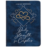 Daily Strength for Couples: 365 Daily Devotional, by BroadStreet, Imitation Leather, Blue
