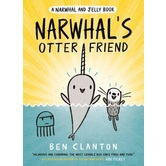 Narwhals Otter Friend, Narwhal and Jelly Series, Book 4, by Ben Clanton, Paperback