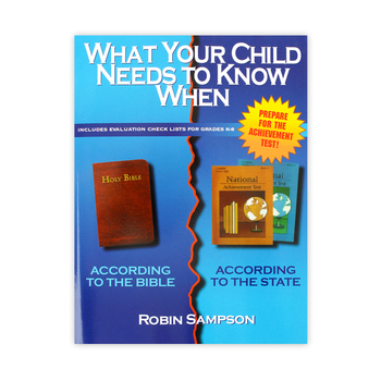 What Your Child Needs to Know When,by Robin Sampson