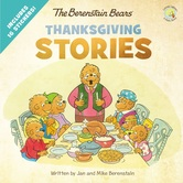 The Berenstain Bears Thanksgiving Stories, by Jan Berenstain & Mike Berenstain, Paperback