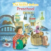 The Night Before Preschool, by Natasha Wing and Amy Wummer, Paperback