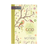 A Little God Time for Mothers, by BroadStreet Publishing