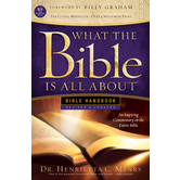 What the Bible Is All About NIV: Bible Handbook, by Dr. Henrietta C. Mears