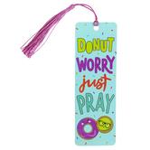 Salt & Light, Donut Worry Just Pray Tassel Bookmark, 2 x 6 inches