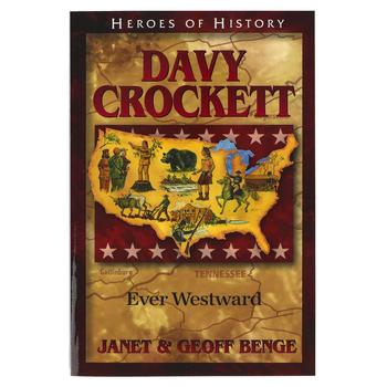 Davy Crockett: Ever Westward