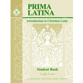Memoria Press, Prima Latina Student Book An Introduction to Christian Latin