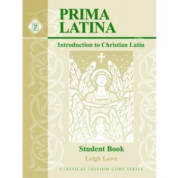 Memoria Press, Prima Latina Student Book An Introduction to Christian Latin