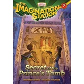 Secret of the Prince's Tomb, Adventures In Odyssey: Imagination Station, Book 7, by Marianne Hering