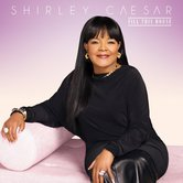Fill This House, by Shirley Caesar, CD