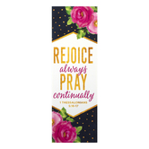 Salt & Light, 1 Thessalonians 5:16-17 Rejoice Always Bookmarks, 2 x 6 inches, 25 Bookmarks