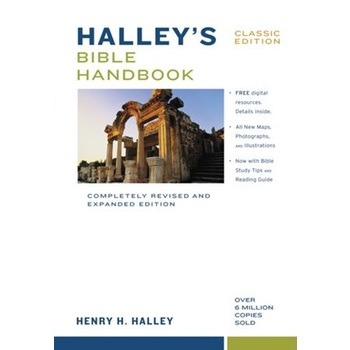 Halley's Bible Handbook: Completely Revised and Expanded Edition, by Henry H. Halley