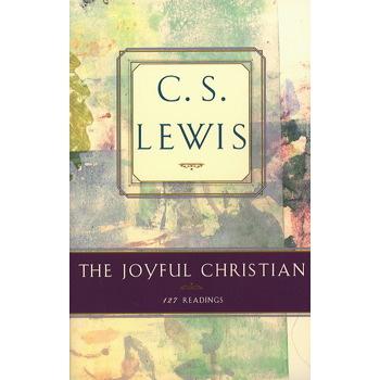 The Joyful Christian, by C. S. Lewis