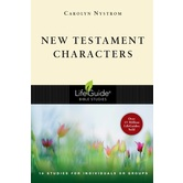 Lifeguide Bible Studies Series: New Testament Characters