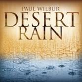 Desert Rain, by Paul Wilbur, CD